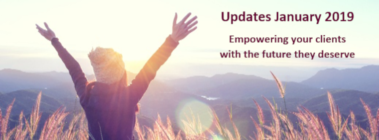 January 2018 Update - Empowering your clients with the future they deserve